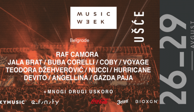 Lideri popularne muzike na Music Week-u: Coby, Buba Corelli, Jala Brat, RAF Camora, Teodora Džehverović, Hurricane i mnogi drugi na Ušću!